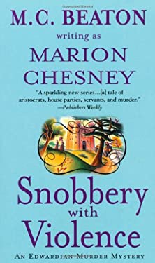 Snobbery with Violence: An Edwardian Murder Mystery 9780312997168