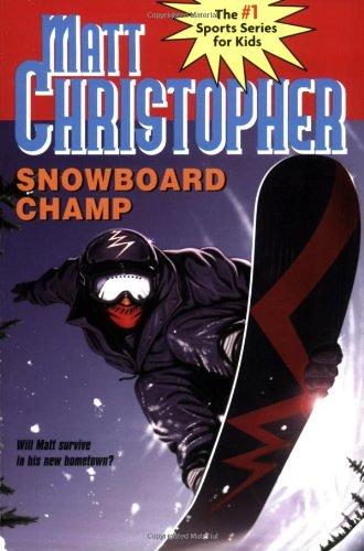 Snowboard Champ 9780316796439