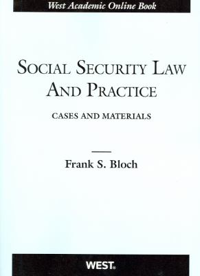 Social Security Law and Practice: Cases and Materials