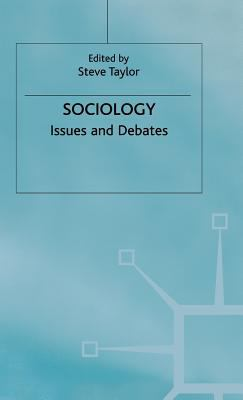 Sociology: Issues and Debates 9780312234997