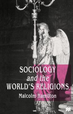 Sociology and the World's Religions 9780312211707