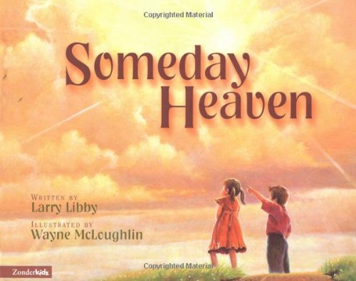 Someday Heaven 9780310701057