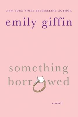 Something Borrowed 9780312321192