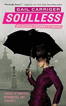 Soulless: An Alexia Tarabotti Novel 9780316056632