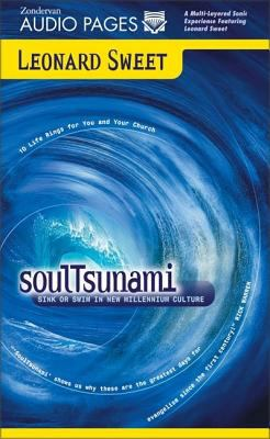 Soultsunami: Sink or Swim in New Millennium Culture 9780310227120