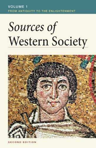 Sources of Western Society, Volume 1: From Antiquity to the Enlightenment - 2nd Edition