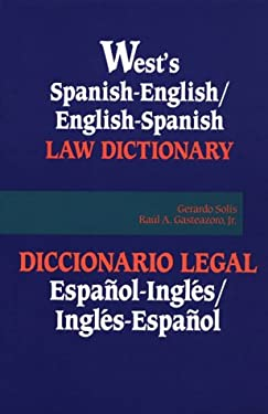 Spanish-English - English-Spanish Law Dictionary 9780314008466