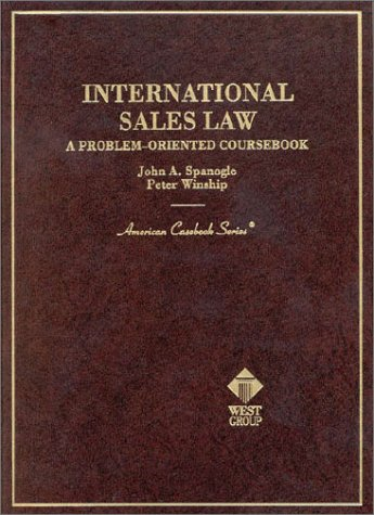International Sales Law: A Problem-Oriented Coursebook 9780314233585