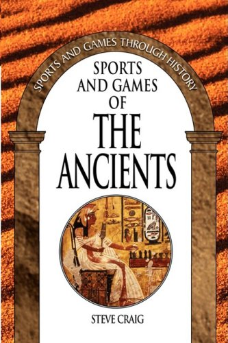 Sports and Games of the Ancients 9780313361203
