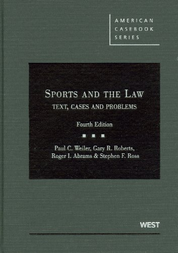 Sports and the Law: Text, Cases and Problems 9780314199867