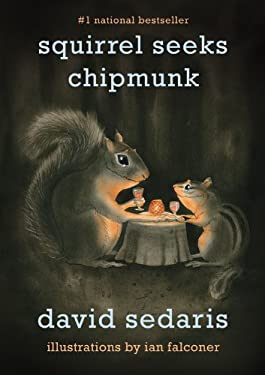 Squirrel Seeks Chipmunk: A Modest Bestiary 9780316038409