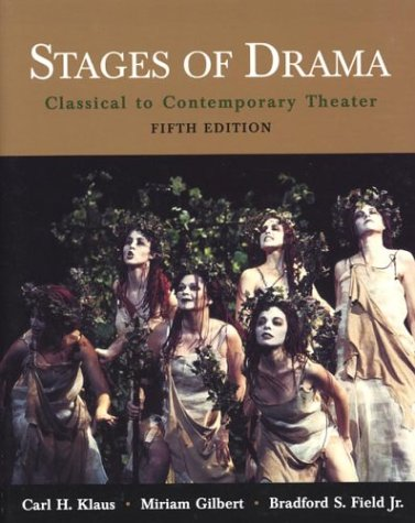 Stages of Drama: Classical to Contemporary Theater 9780312397333