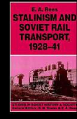 Stalinism and Soviet Rail Transport, 192 9780312123819