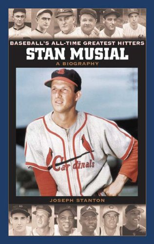 Stan Musial: A Biography 9780313336096