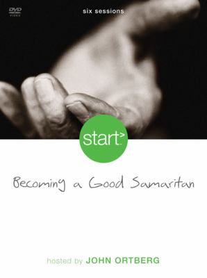 Start Becoming a Good Samaritan: Six Sessions 9780310285069