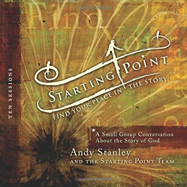 Starting Point: Find Your Place in the Story: A Small Group Conversation about the Story of God [With 5 CDs] 9780310286769