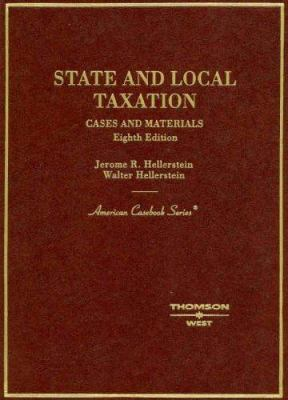 State and Local Taxation: Cases and Materials 9780314153760