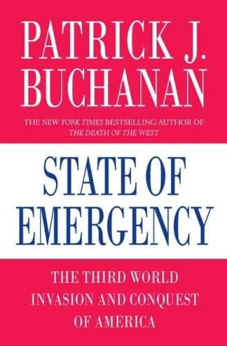 State of Emergency: The Third World Invasion and Conquest of America 9780312360030