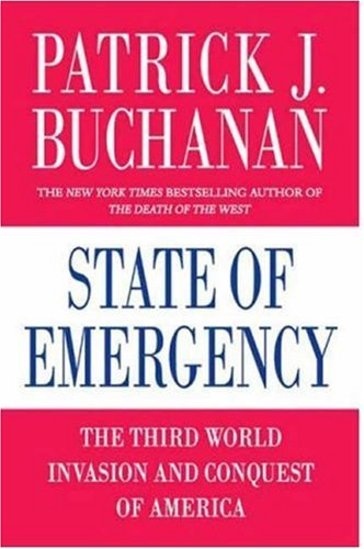 State of Emergency: The Third World Invasion and Conquest of America 9780312374365