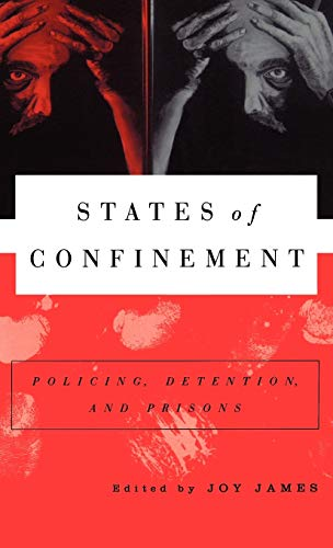 States of Confinement: Policing, Detention, and Prisons 9780312217778