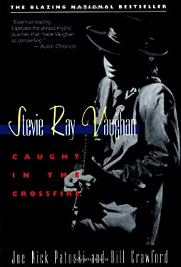 Stevie Ray Vaughan: Caught in the Crossfire 9780316160698