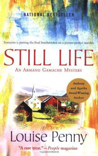 Still Life (Chief Inspector Armand Gamache Mysteries, No. 1)