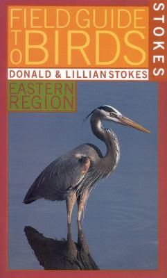 Stokes Field Guide to Birds: Eastern Region 9780316818094