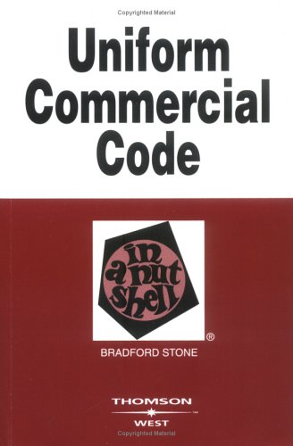 Stone's Uniform Commercial Code in a Nutshell, 6th Edition (Nutshell Series) 9780314150707