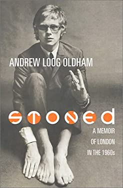 Stoned: A Memoir of London in the 1960's 9780312266530