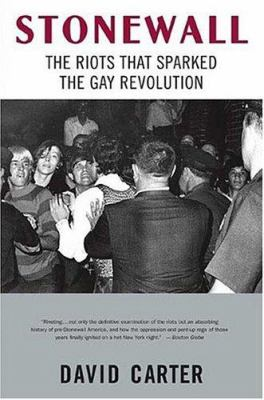 Stonewall: The Riots That Sparked the Gay Revolution 9780312342692