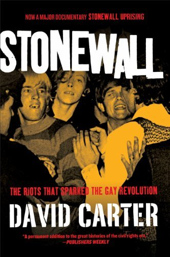 Stonewall: The Riots That Sparked the Gay Revolution 9780312671938