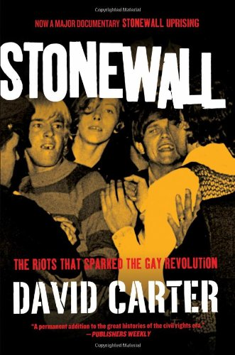 Stonewall: The Riots That Sparked the Gay Revolution 9780312200251