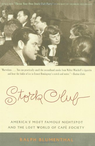 Stork Club: America's Most Famous Nightspot and the Lost World of Cafe Society 9780316106177