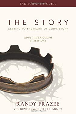 The Story Adult Curriculum: Getting to the Heart of God's Story 9780310329534