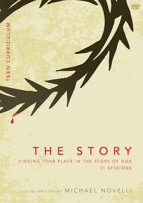The Story, Teen Curriculum: Finding Your Place in the Story of God 9780310413714