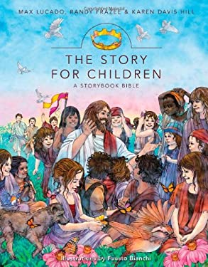 The Story for Children: A Storybook Bible 9780310719755