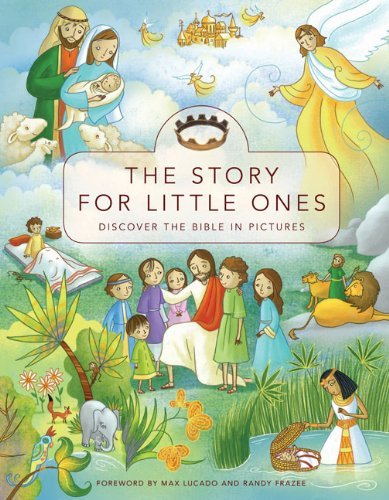 The Story for Little Ones: Discover the Bible in Pictures 9780310719274