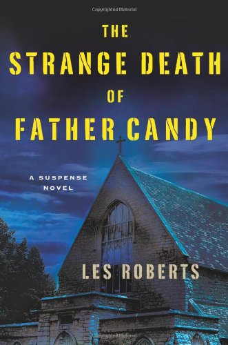 The Strange Death of Father Candy 9780312566333
