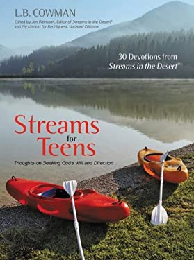 Streams for Teens: Thoughts on Seeking God's Will and Direction 9780310283119