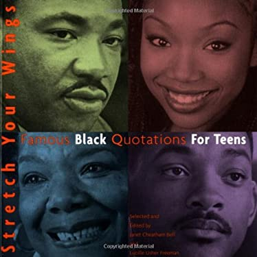 Stretch Your Wings: Famous Black Quotations for Teens 9780316038256