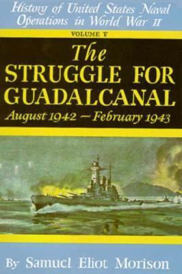 Struggle for Guadalcanal: August 1942 - February 1943 - Volume 5