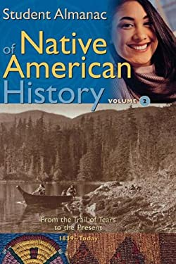 Student Almanac of Native American History