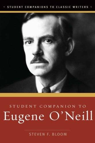 Student Companion to Eugene O'Neill 9780313334313