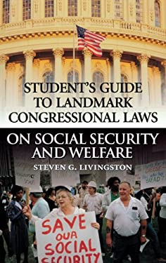 Student's Guide to Landmark Congressional Laws on Social Security and Welfare 9780313313431