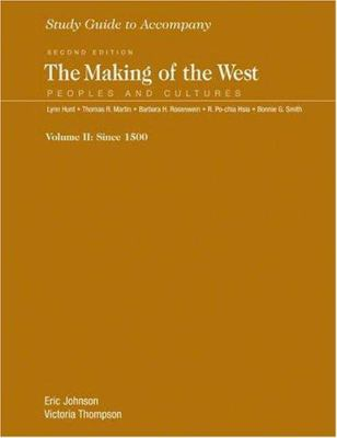 Study Guide for the Making of the West, Volume 2 9780312417796