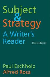 Subject and Strategy, 11th Edition: A Writer's Reader