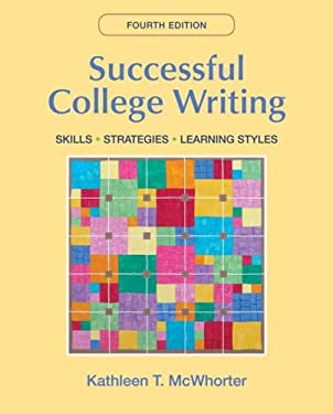 Successful College Writing: Skills, Strategies, Learning Styles 9780312476540