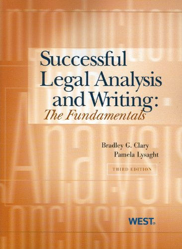 Clary and Lysaght's Successful Legal Analysis and Writing: The Fundamentals, 3D 9780314908049