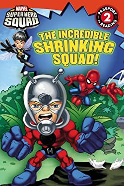 Super Hero Squad: The Incredible Shrinking Squad! 9780316178624