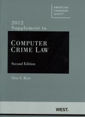 Supplement to Computer Crime Law 9780314279477